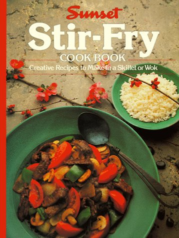 Stir-Fry Cook Book by Sunset Books