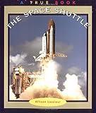 The Space Shuttle, Allison Lassieur, 0516271873