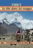 Tibet, la tête dans les nuages