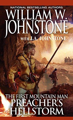 Preacher's Hellstorm (Preacher/The First Mountain Man Book 23)