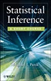 Statistical Inference : A Short Course, Panik, M., 1118229401