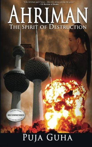 Read Online Ahriman: The Spirit of Destruction (The Ahriman Legacy) (Volume 1) ebook