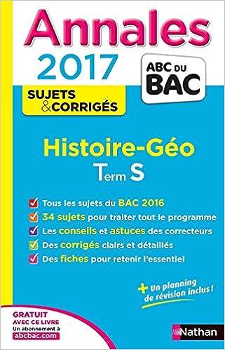 Lire un Annales ABC du BAC 2017 Histoire - Géographie Term S pdf ebook