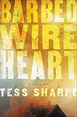 Image result for barbed wire heart tess sharpe