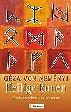 Heilige Runen: Zauberzeichen des Nordens