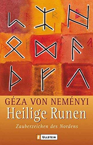 Heilige Runen: Zauberzeichen des Nordens Taschenbuch – 1. Juli 2004 Géza von Neményi Allegria Taschenbuch 3548741053 Tarot