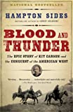 Front cover for the book Blood and Thunder: The Epic Story of Kit Carson and the Conquest of the American West by Hampton Sides