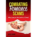 Combating Romance Scams: Why Lying to Get Laid Is a Crime!