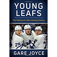 Young Leafs: The Making of a New Hockey History