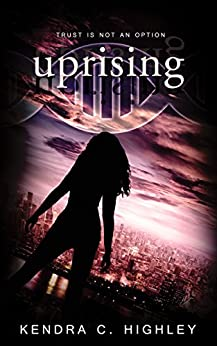 Uprising (Unstrung Book 2) by [Highley, Kendra C.]