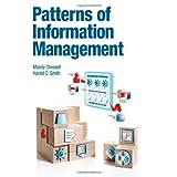 Patterns of Information Management (IBM Press)