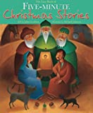 The Lion Book of Five-Minute Christmas Stories, John Goodwin, 0745969267