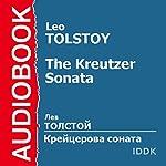 The Kreutzer Sonata [Russian Edition] | Leo Tolstoy
