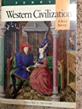 Western Civilization : A Brief History, Complete, Perry, Marvin B., 0395529891