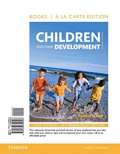 Children and Their Development -- Books a la Carte (7th Edition)