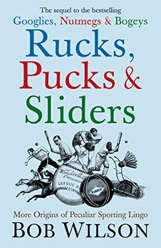 Rucks, Pucks and Sliders
