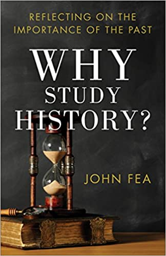 Image result for Why Study History? Reflecting on the Importance of the Past