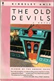The Old Devils, Amis, Kingsley, 0060971460