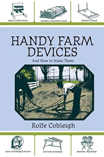 Handy Farm Devices and How to Make Them (How To Make Braces With)