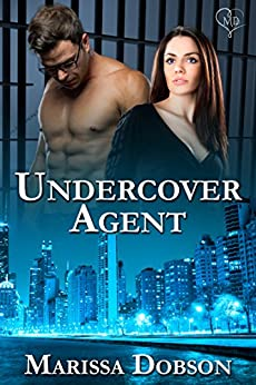 Undercover Agent (Phantom Security Book 2) by [Dobson, Marissa]