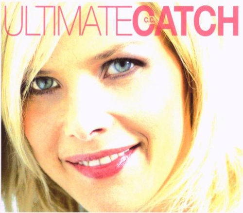 Ultimate C.C. - C C Catch