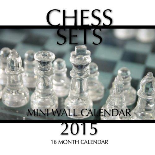 Chess Sets Mini Wall Calendar 2015: 16 Month Calendar PDF