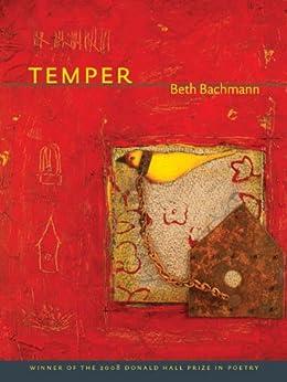 Temper (Pitt Poetry Series) by [Bachmann, Beth]
