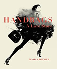In this sumptuous full-color compendium, award-winning designer Monica Botkier celebrates seventy of the most coveted bags of the past seventy-five years, from Chanel, Dior, Gucci, Hermès, Yves Saint Laurent, Louis Vuitton, and other i...