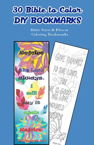30 Bible to Color DIY Bookmarks: Bible Verse