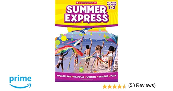 Summer Express Between First and Second Grade: Scholastic ...
