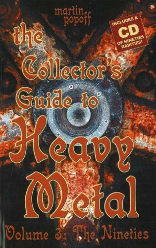 The Collector's Guide to Heavy Metal: Volume 3: The Nineties pdf