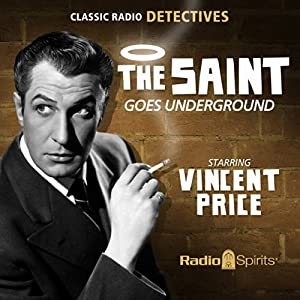 The Saint: Goes Underground Radio/TV Program