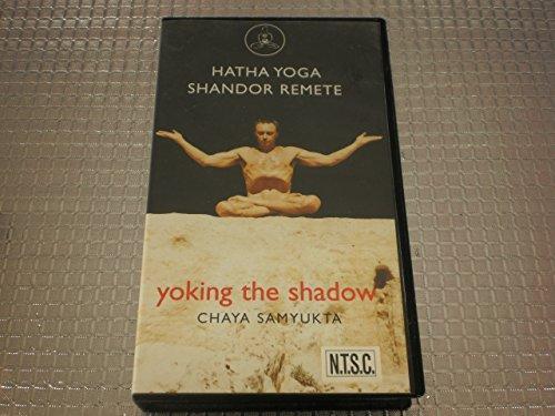 Hatha Yoga Yoking the Shadow (Chaya Samyukta) VHS