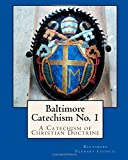 img - for Baltimore Catechism No. 1: A Catechism of Christian Doctrine book / textbook / text book