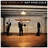 : The World Of Nat King Cole