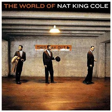 The World Of Nat King Cole by Capitol