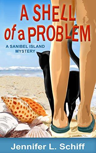 A Shell of a Problem: A Sanibel Island Mystery (Sanibel Island Mysteries Book 1) (Shell Island)