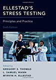 Ellestad's Stress Testing: Principles and Practice