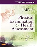 img - for Laboratory Manual for Physical Examination & Health Assessment, 7e book / textbook / text book
