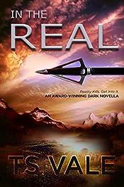 In The Real: An award-winning dark novella