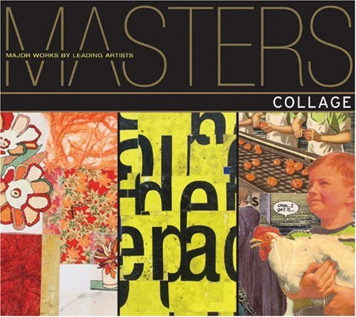 Masters: Collage: Major Works by Leading Artists pdf
