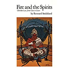Fire and the Spirits: Cherokee Law from Clan to Court