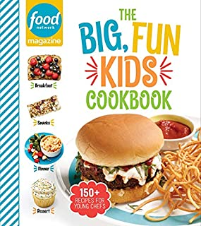 Book Cover: Food Network Magazine The Big, Fun Kids Cookbook: 150+ Recipes for Young Chefs