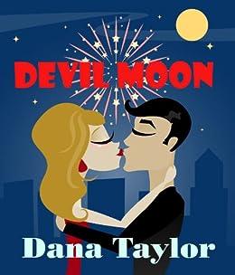 Devil Moon: A Mystic Romance by [Taylor, Dana]