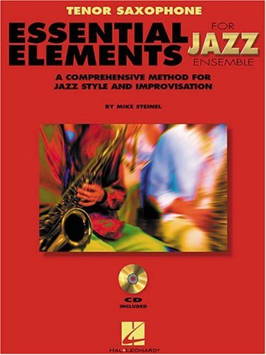 - Essential Elements For Jazz Ensemble Tenor Saxophone Method Book/Online Media (Instrumental Jazz)