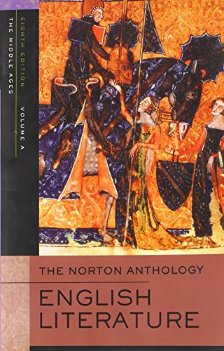The Norton Anthology of English Literature Vol. A, B, and C (Eight Edition)