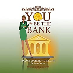 You Be the Bank