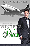 Winter's Price: A Billionaire Romance (The Winter Billionaires Book 6)