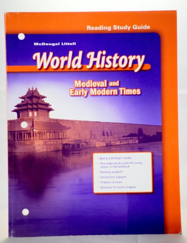 Ml World History Medieval And Early Modern Time Reading By Holt McDougal 2006 Paperback Study Guide