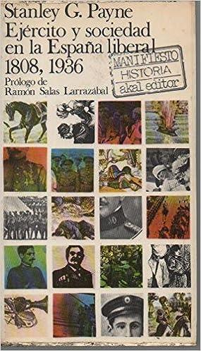 Ejército y sociedad en la España liberal 1808, 1936: Amazon.es ...